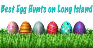Best Egg Hunts on Long Island